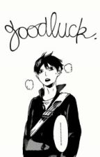 """Goodluck"" a Kageyama x Reader Fanfic by potato_life"