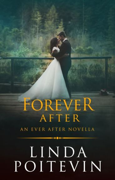 Forever After (Ever After series book 2) by LindaPoitevin