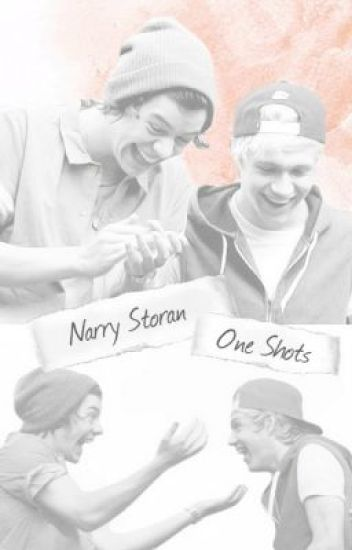 Narry Storan One Shots