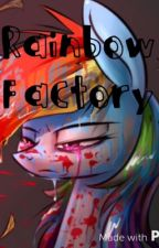 The Rainbow factory. by NOODLEFACE14