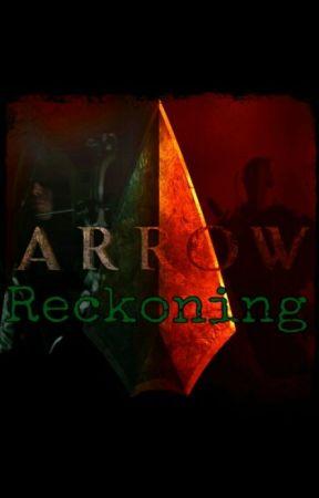 Arrow: Reckoning by Duckin50s