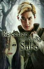 (EDITING) A Rejection from Alpha Suho  [SulliXSuho-ff] [COMPLETED] by TheToiletVBroke
