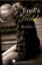 Fool's Gold h.s au by serilane33