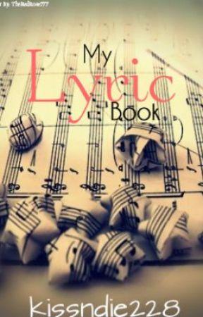 My Lyric Book by kissndie228