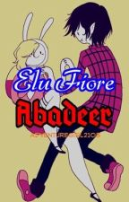 Elu Fiore Abadeer (ON HOLD) by LilMissUnknownymous