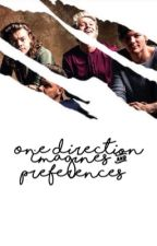 One direction Prefrences and imagines | ✔️ by castielsangels-