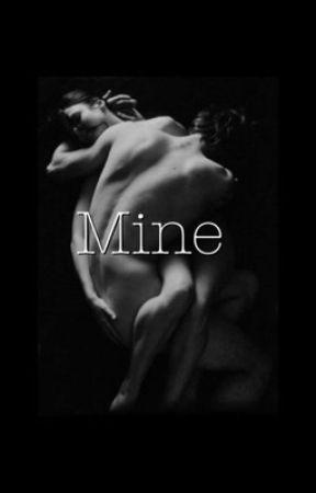 Mine (REWRITING) by ToBeForgottenXx