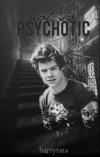 Not so Psychotic [Mason's life] [3rd book in the TPS series] by harrytata