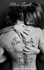 ¿Se Puede Perdonar Todo? © [UME #1] by AliciaLowell
