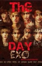 The DAY - ExO Horror ( TwoShots ) by Neroredo