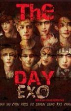 The DAY - ExO Horror ( TwoShots ) by TaeSquishymochi