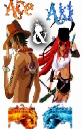 Red And Blue Flames (one piece fanfic) [Portgas D  Ace love