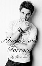 Always and Forever (Kol Mikaelson FanFiction) by jennaforever2001