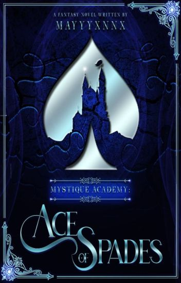 Mystique Academy: Ace of Spades