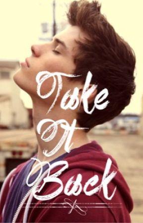 Take It Back (Boyxboy) by WhisperingDeath