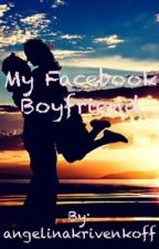My Facebook Boyfriend (FBBF) by angelinakrivenkoff