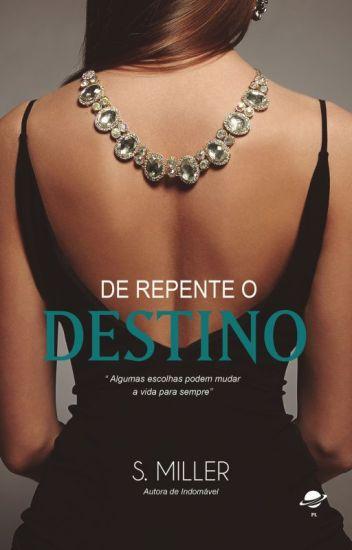 De Repente O Destino - Livro 1 - Trilogia De Repente - (Degustação)