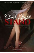 One Night Stand [Completed] - Soon To Publish by BellaMontecarlos