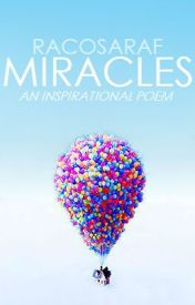 Miracles by RacoSaraF
