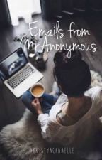 Emails from Mr. Anonymous by krystynchanelle