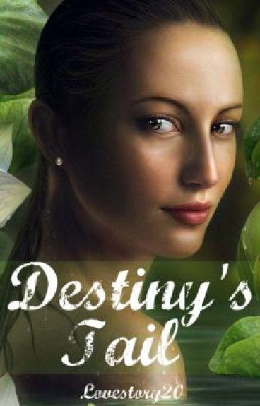 Destiny's Tail by LoveStory20