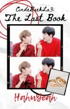 Cinde-BAEK-la 3: The Last Book by HahuYeah