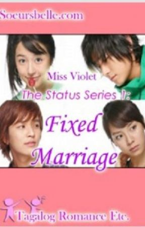 The Status Series 1: Fixed Marriage by IamRuthie