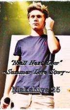"""Niall Next Door"" ~ Summer Love story ~ Niall Horan Imagine by Makahiya25"