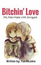 Bitchin' Love by YukiNoJoke