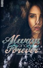 Always and Forever (Allyse Sequel) by eejeijie