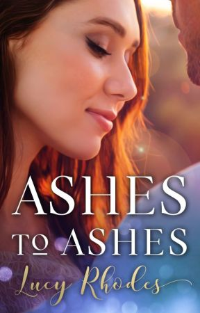 Ashes to Ashes by Lucyface