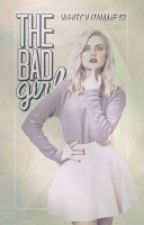 The bad girl - IN CURS DE EDITARE by WithoutName12
