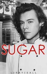 Sugar // H.S A.U ✔️ #Wattys2016 by lirryisall