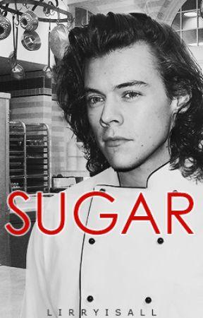 Sugar // H.S A.U ✔️ by lirryisall