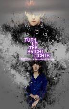 Turn up the bright lights || ChanBaek by __GoodLuckToYou