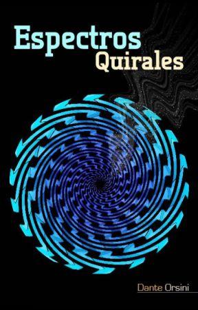 Espectros Quirales by DanteOrsini