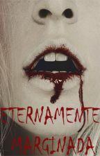 Eternamente marginada by AlbaYacobis26