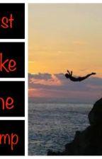 Just Take the Jump by KelseySusannaBrown