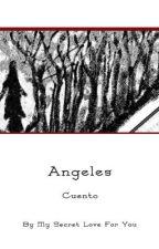 ANGELES by PazLopez-Escritora