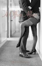 A Office Affair by xxClarissaxx