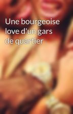 Une bourgeoise love d'un gars de quartier by Tiwaazz