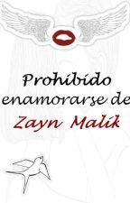 Prohibido enamorarse de Zayn Malik [EDITANDO] by onezjmsoul