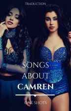 Song About CAMREN (FRENCH) by CamrenStory