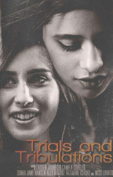 Trials And Tribulations - Traduzione ITA