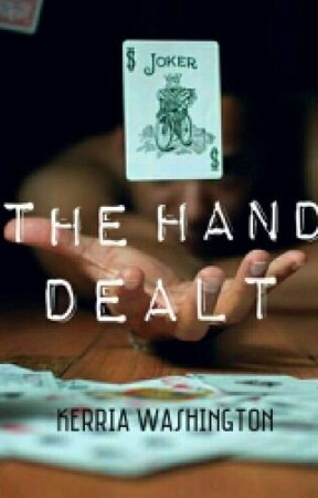 The Hand Dealt by SanctionedHell