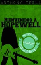Bienvenidos a Hopewell by AnthonyTesla