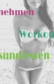 Abnehmen  Workouts und gesund Essen. by Little_Hibiskus