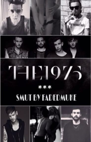 The1975 Smut