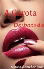 A Garota Desbocada by _ABelaAdormecida