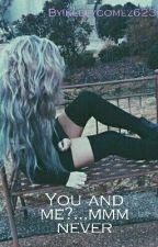 Tú y yo? by kellygomez623